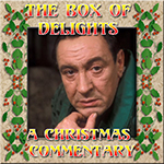 The Box of Delights - A Christmas Commentary Part II