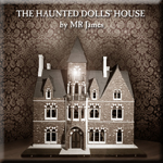 The Haunted Dolls' House