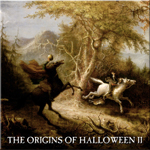 The Origins of Halloween Part II
