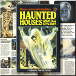 Haunted Houses, Ghosts & Spectres