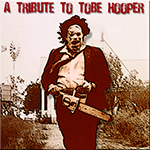 A Tribute to Tobe Hooper