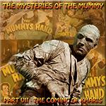 The Mysteries of the Mummy 7