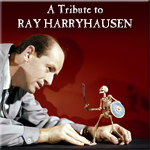 A Tribute to Ray Harryhausen