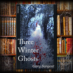 Three Winter Ghosts