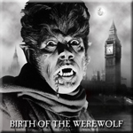 Birth of the Werewolf