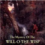 The Mystery of the Will-o-the-Wisp