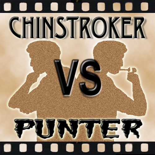 Chinstroker Vs Punter
