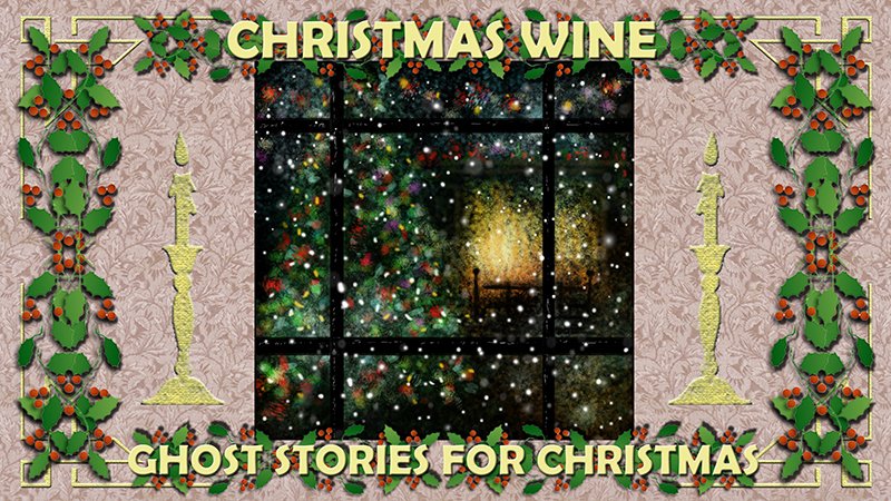 From the Great Library of Dreams 25 - Christmas Wine by Matt Cowan